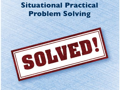 Situational Practical Problem Solving FAQ